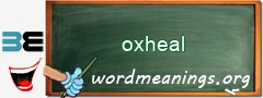 WordMeaning blackboard for oxheal